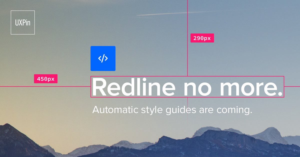 "An advert for UXPin reading ""Redline no more"""