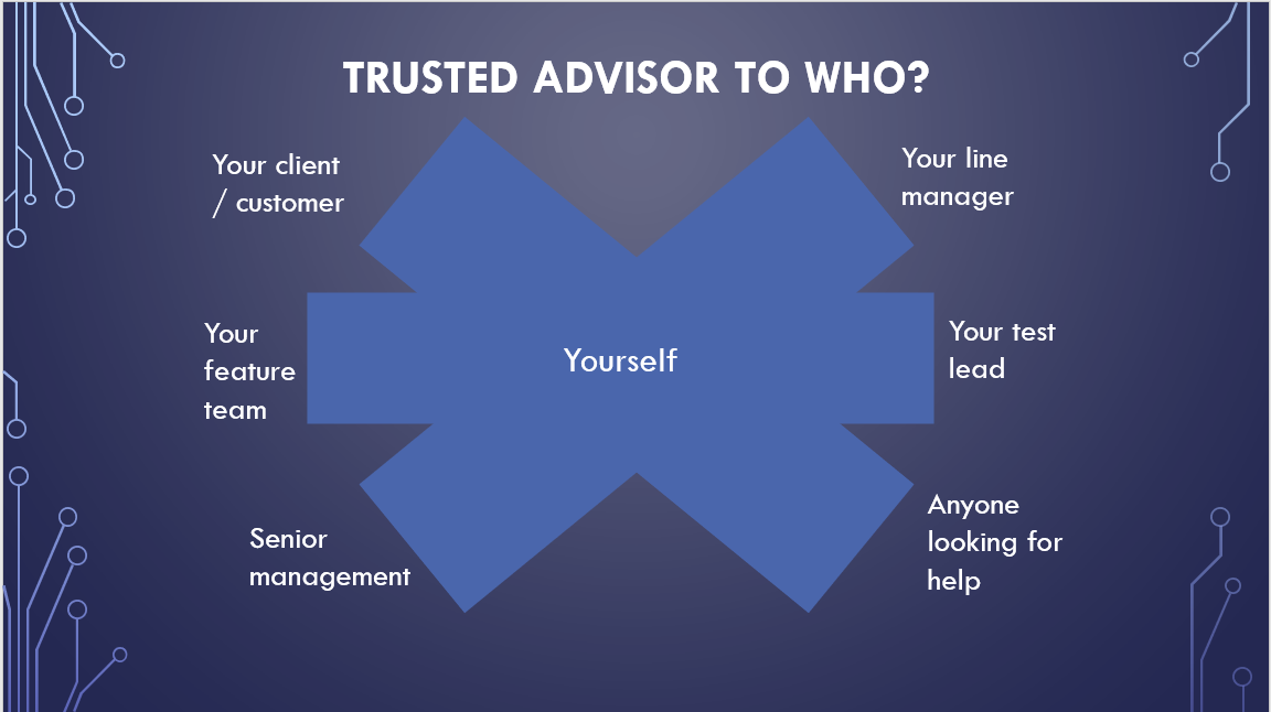 Trusted adviser to who